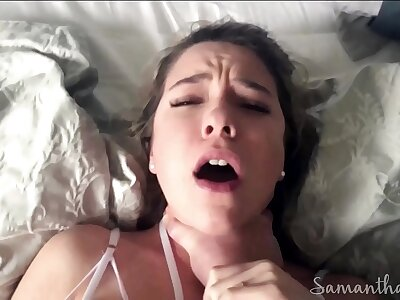 Stepdad fucks and chokes foetus almost huge squirting orgasms POV - Samantha Flair